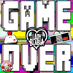 Lady BlaBla - Game Over cover